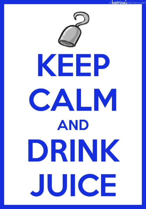 Keep Calm and Drink Juice www.inkatrinaskitchen.com