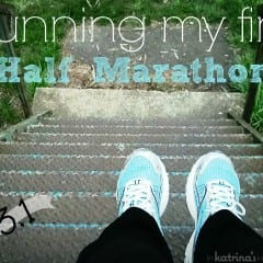 First Half Marathon Training | In Katrina's Kitchen