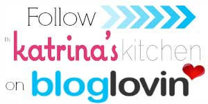Follow In Katrinas Kitchen on Bloglovin