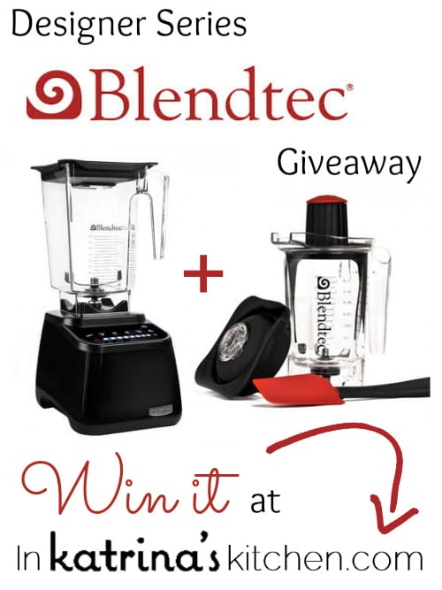 Designer Series Blendtec Giveaway In Katrinas Kitchen
