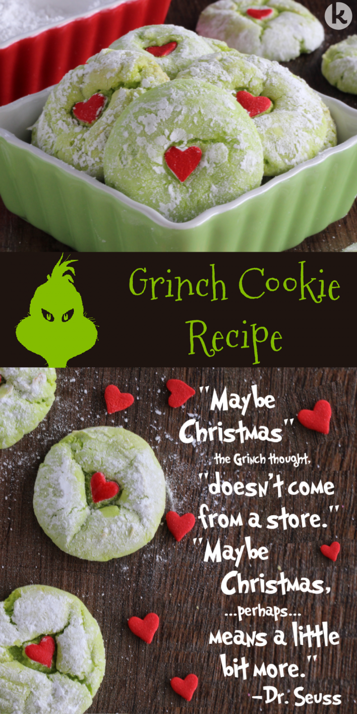 "green grinch cookies with a red heart in the middle shown with the quote ""Maybe Christmas the Grinch thought doesn't come from a store..."""