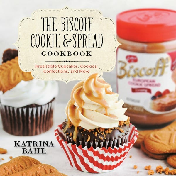 The Biscoff Cookie and Spread Cookbook by Katrina Bahl Coming 2014