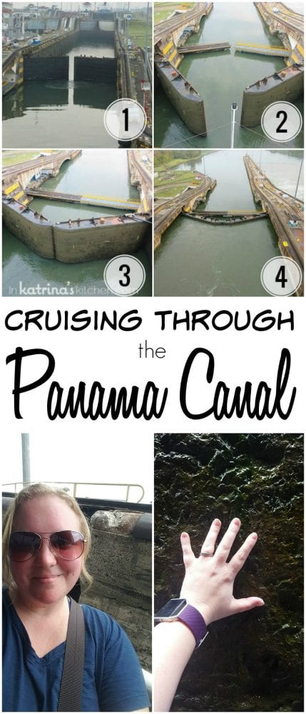 Cruising through the Panama Canal- a once in a lifetime INCREDIBLE experience!