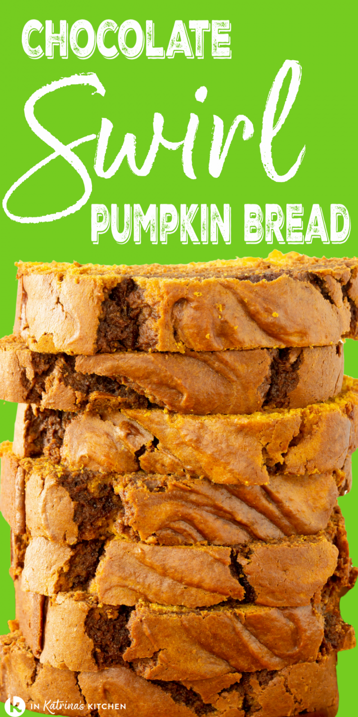 quick bread sliced and stacked tall with the text chocolate swirl pumpkin bread on a green background