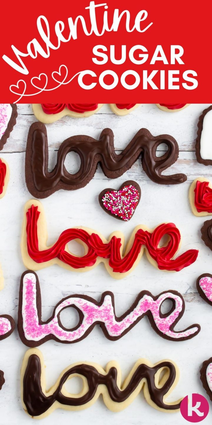 chocolate and vanilla cookies in letter shapes spelling LOVE with the text Valentine Sugar Cookies