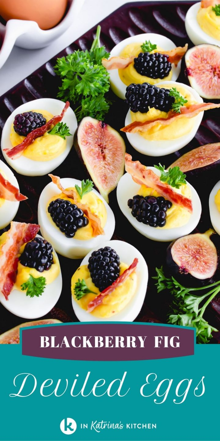 eggs with bacon, figs, and blackberries with the text blackberry fig deviled eggs