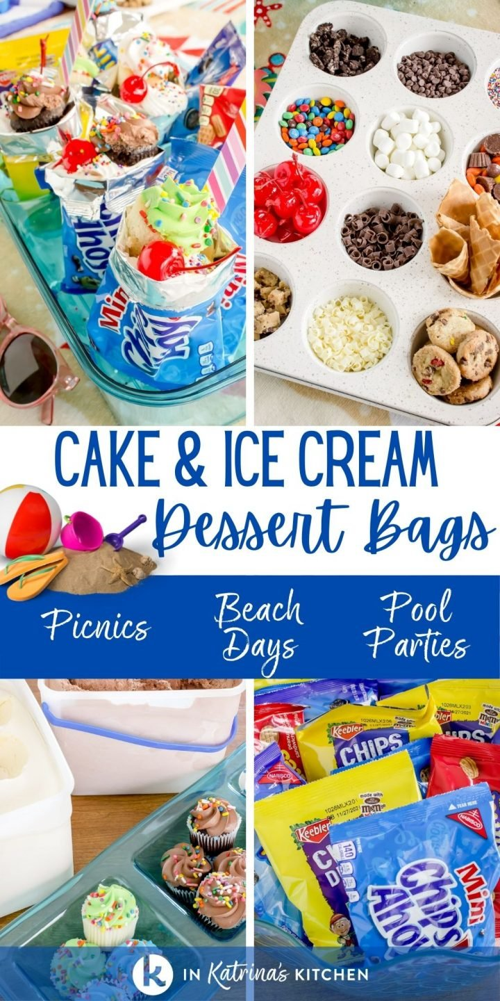 4 images showing cake and ice cream toppings being placed into a small cookie bag. Text reads- Cake and Ice Cream Dessert Bags- picnics, beach days, pool parties